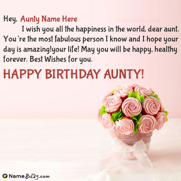 Happy Birthday Wishes For Aunty With Name And Photo