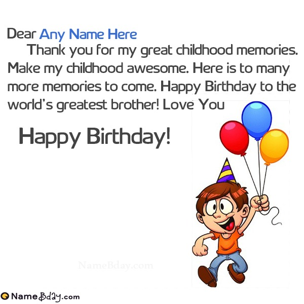 Best Birthday Wishes For Little Brother With His Name