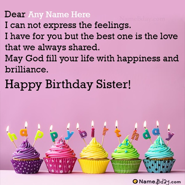 Customize Birthday Wishes For Elder Sister With Name