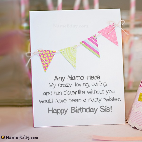 Incredible Free Download Birthday Cards For Sister With Name Funny Birthday Cards Online Alyptdamsfinfo