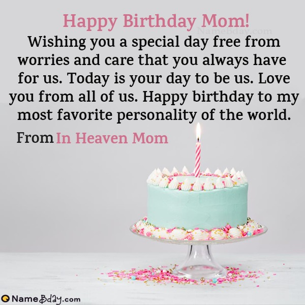 Happy Birthday In Heaven Mom Image Of Cake Card Wishes
